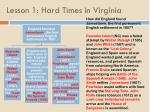 lesson 1 hard times in virginia