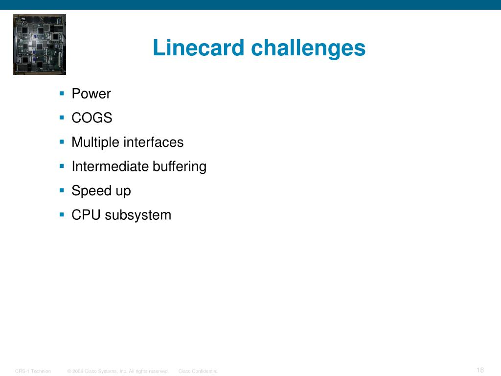 Linecard challenges