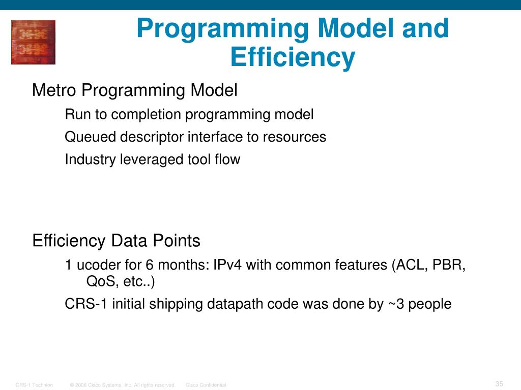 Programming Model and Efficiency