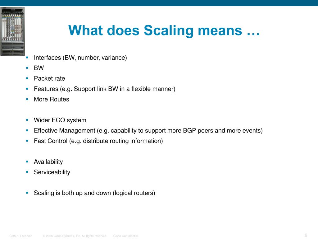 What does Scaling means …