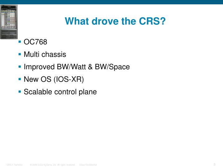 What drove the crs