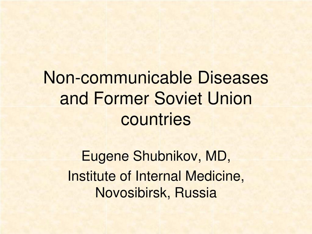 non communicable diseases and former soviet union countries l.
