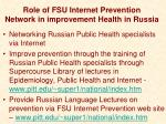 role of fsu internet prevention network in improvement health in russia