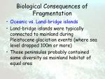 biological consequences of fragmentation60