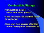 combustible storage