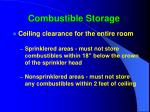 combustible storage77