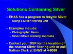 solutions containing silver