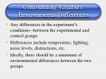 confounding variables environmental differences