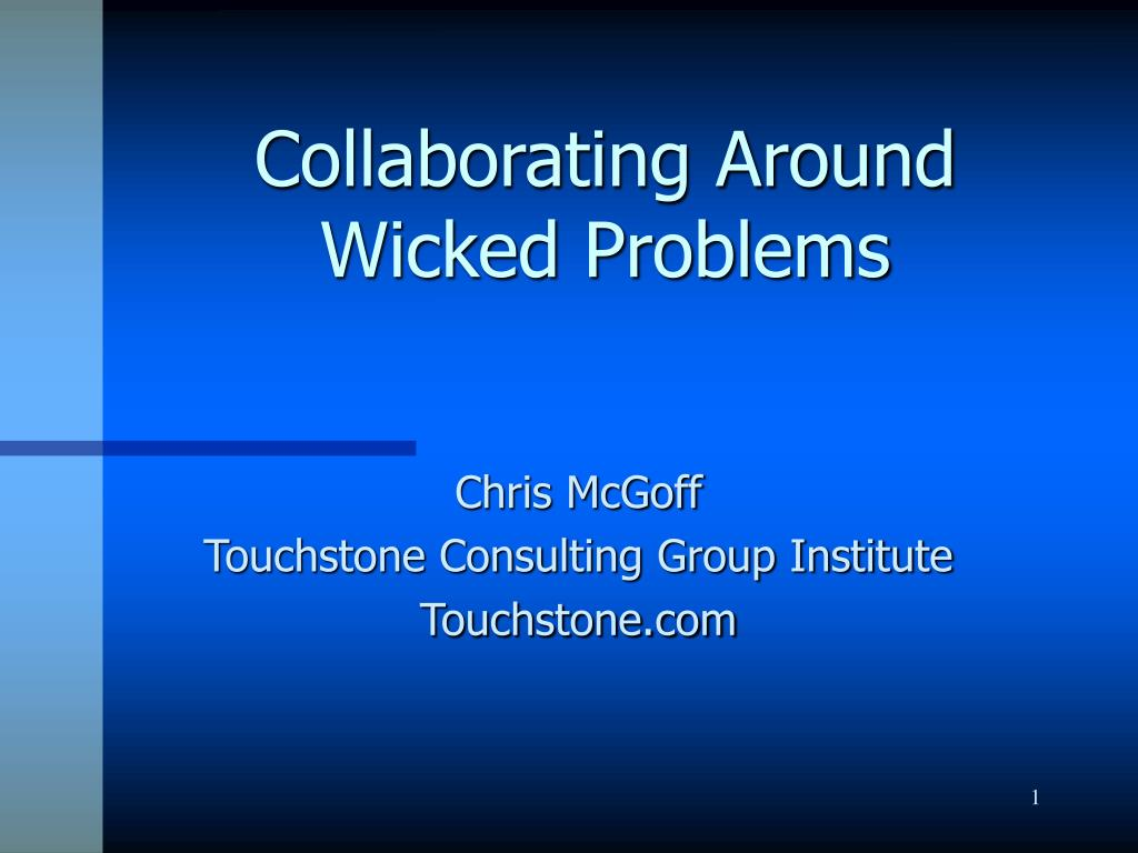 collaborating around wicked problems l.