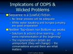 implications of odps wicked problems
