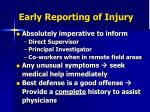 early reporting of injury