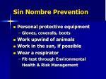 sin nombre prevention