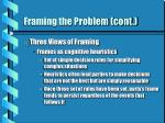 framing the problem cont4