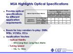 msa highlights optical specifications