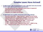 tunable lasers have arrived