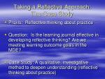 taking a reflective approach the case study