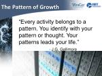 the pattern of growth