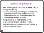 activity sequencing