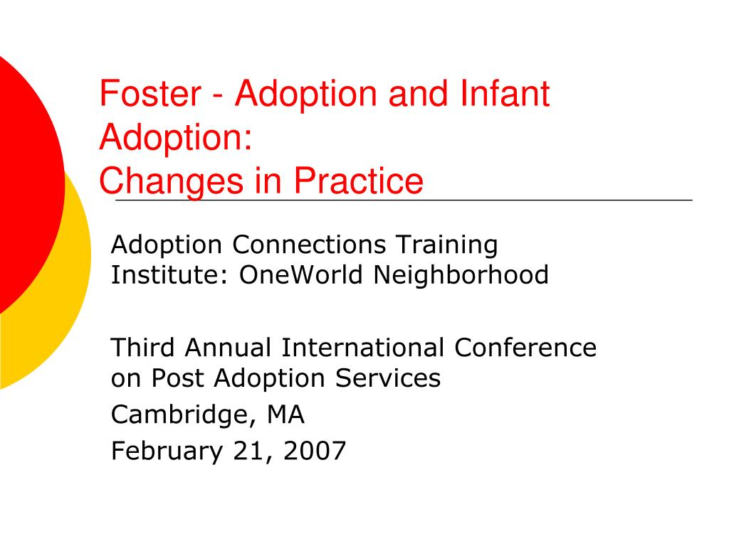 foster adoption and infant adoption changes in practice l.