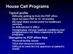 house call programs