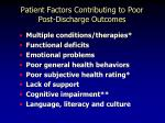 patient factors contributing to poor post discharge outcomes