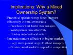 implications why a mixed ownership system