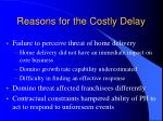 reasons for the costly delay