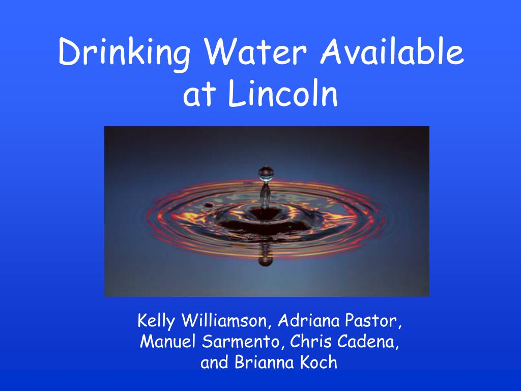 drinking water available at lincoln l.