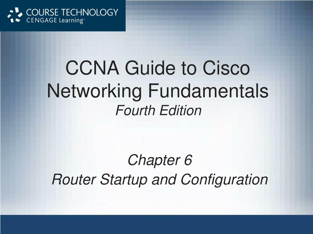 ccna guide to cisco networking fundamentals fourth edition l.