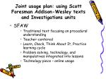joint usage plan using scott foresman addison wesley texts and investigations units
