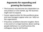 arguments for expanding and growing the business