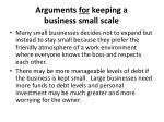 arguments for keeping a business small scale