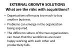 external growth solutions what are the risks with acquisitions