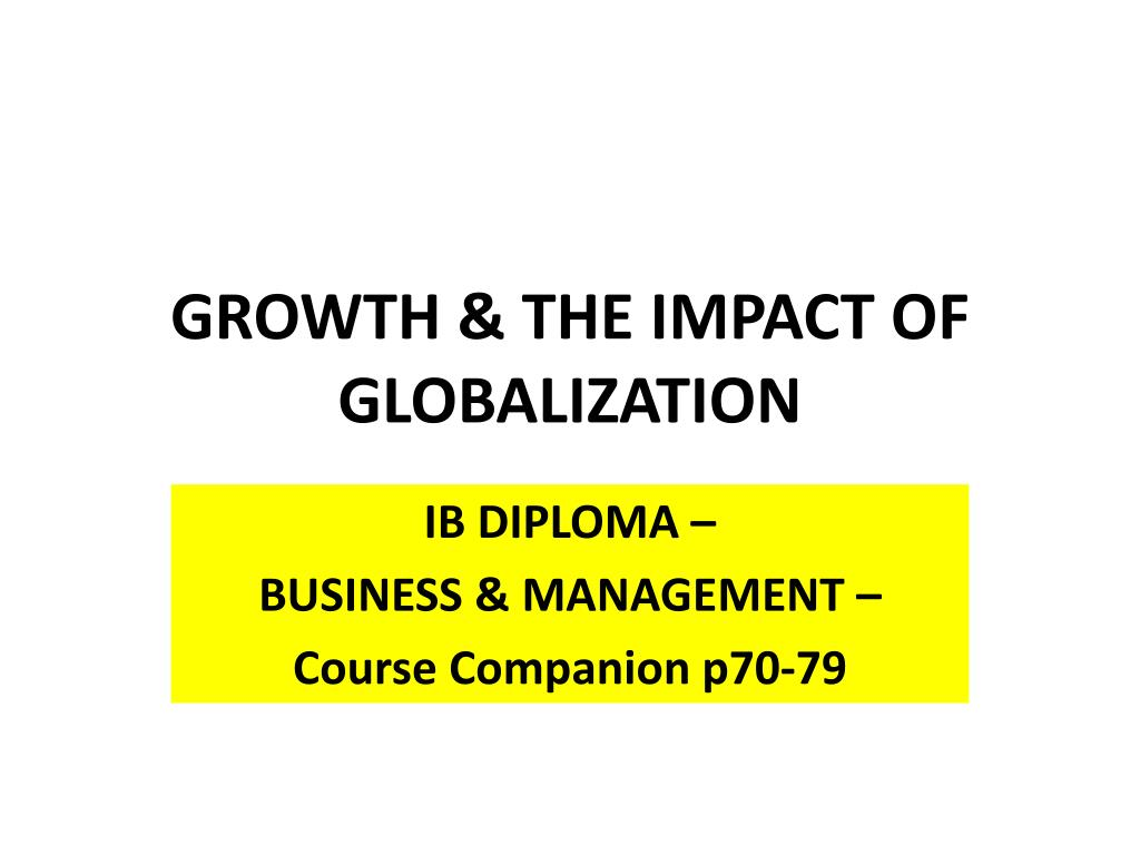 growth the impact of globalization l.
