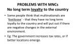problems with mncs no long term loyalty to the country
