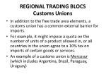 regional trading blocs customs unions