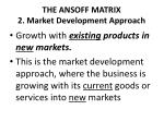the ansoff matrix 2 market development approach