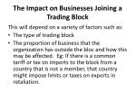the impact on businesses joining a trading block