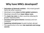why have mncs developed