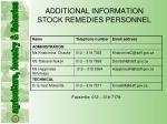 additional information stock remedies personnel