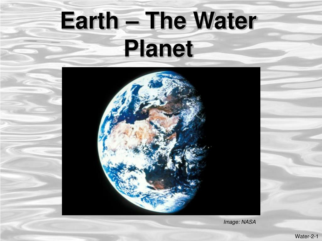 earth the water planet l.