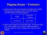 digging deeper 8 minutes