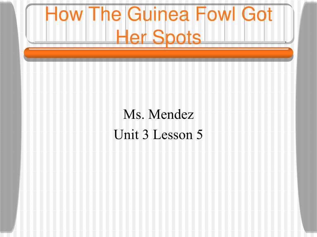 how the guinea fowl got her spots l.