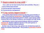 3 improvement in crop yield
