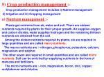 5 crop production management