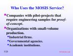 who uses the mosis service