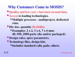 why customers come to mosis