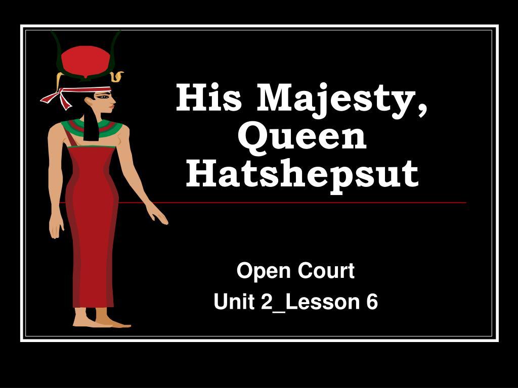 his majesty queen hatshepsut l.