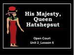 his majesty queen hatshepsut