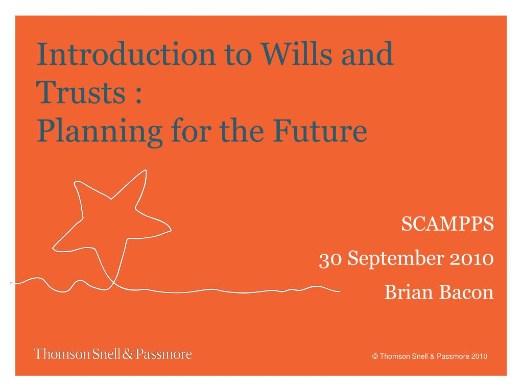 introduction to wills and trusts planning for the future l.